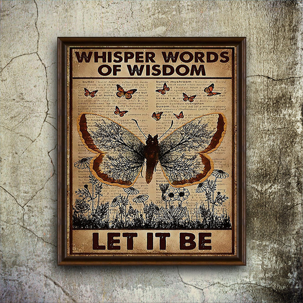 Butterfly whisper words of wisdom let it be poster A2