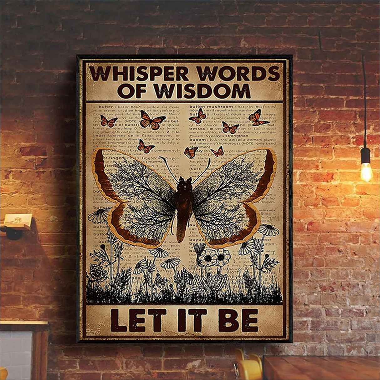 Butterfly whisper words of wisdom let it be poster A3
