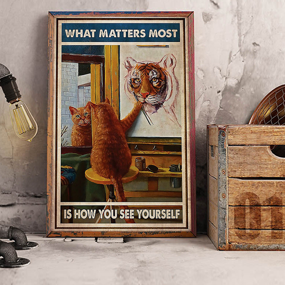 Cat what matters most is how you see yourself poster A3