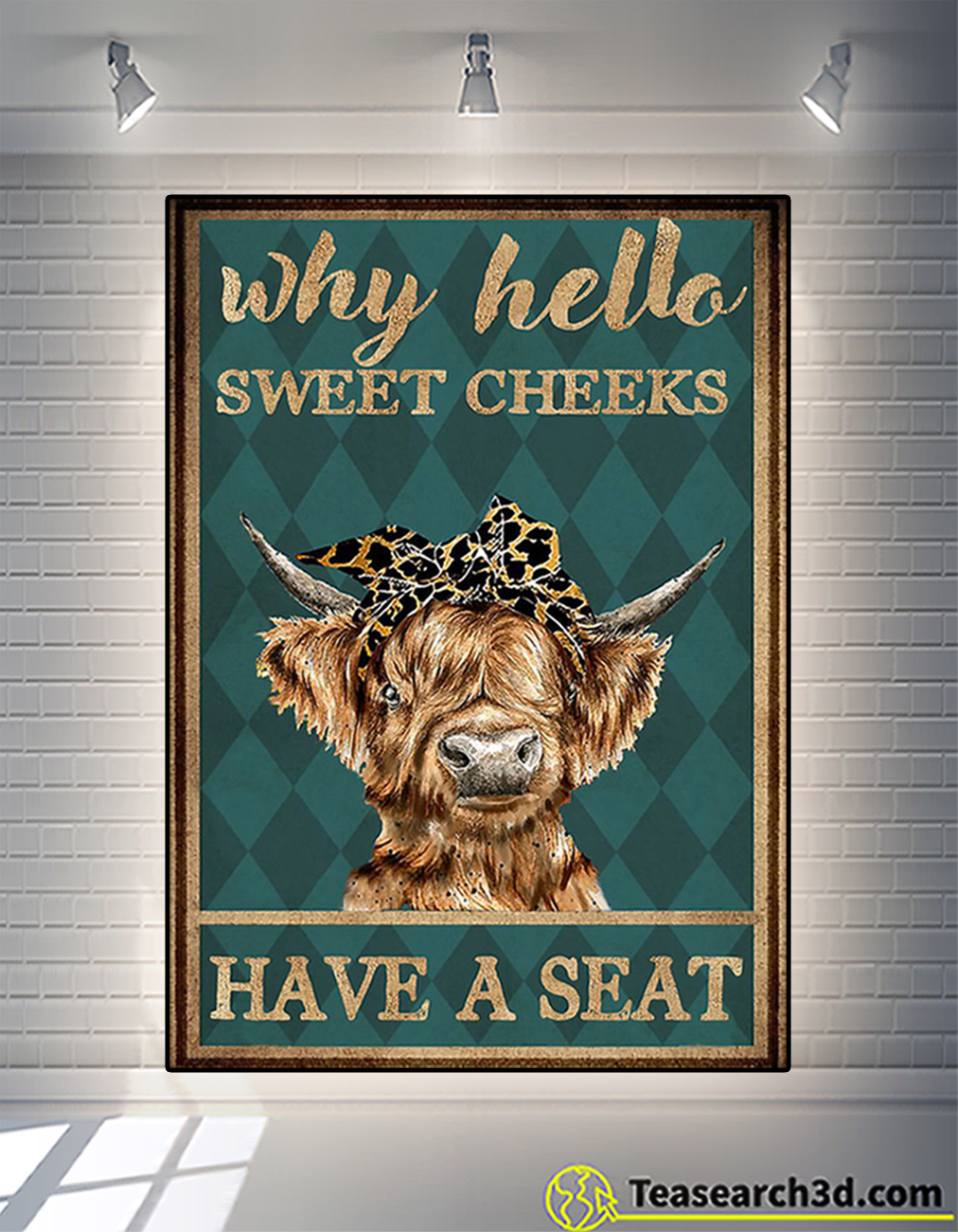 Cow highland cattle why hello sweet cheeks have a seat poster