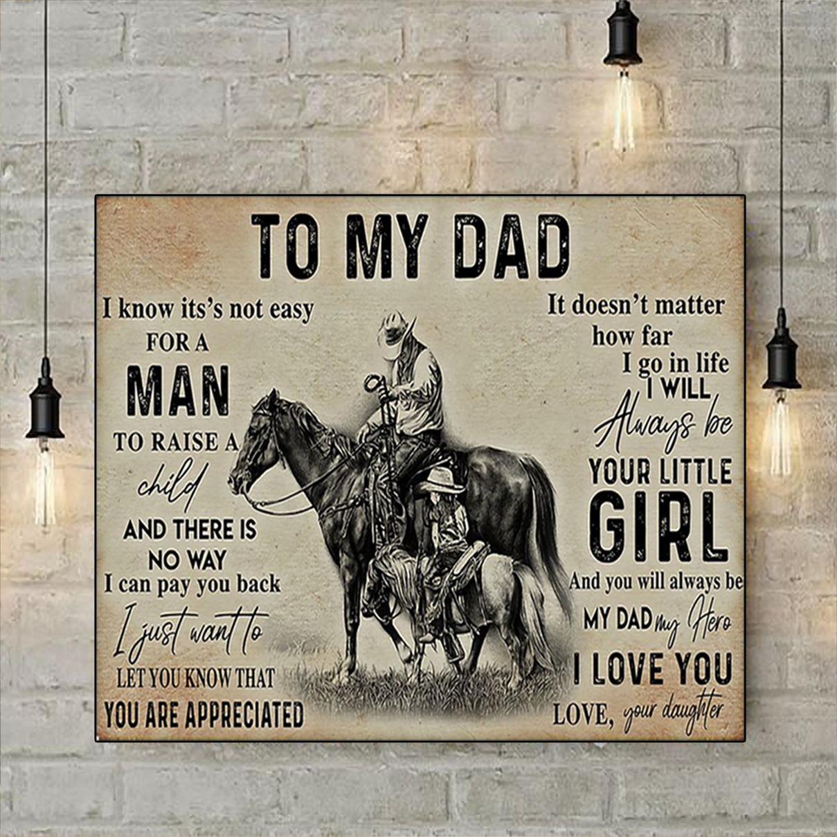 Cowgirl to my dad your daughter poster A1