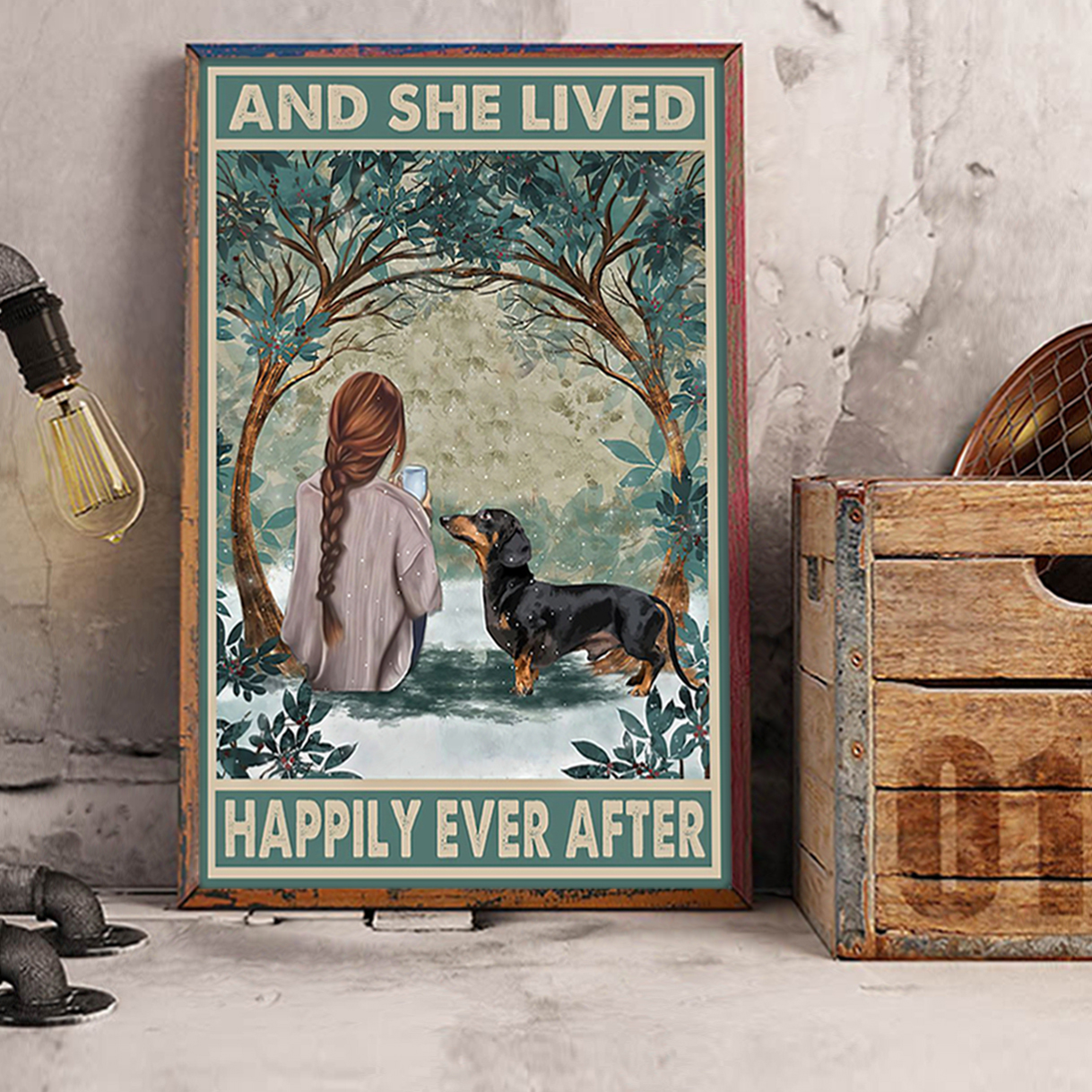 Dachshund And She Lived Happily Ever After Poster A1