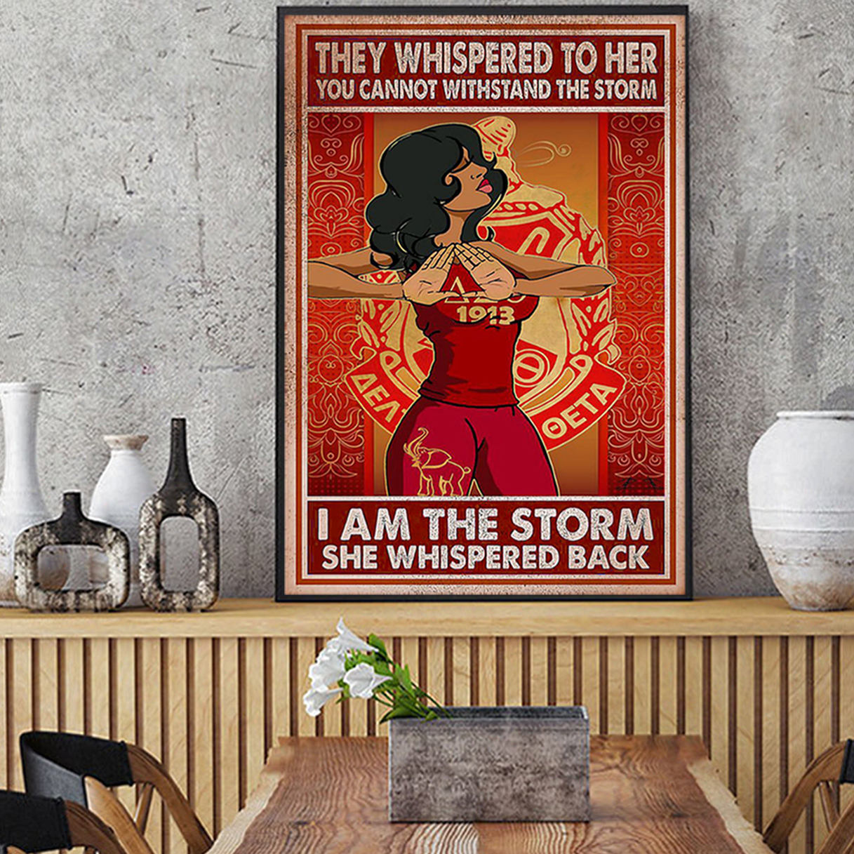 Delta girl they whispered to her you cannot withstand the storm poster A2
