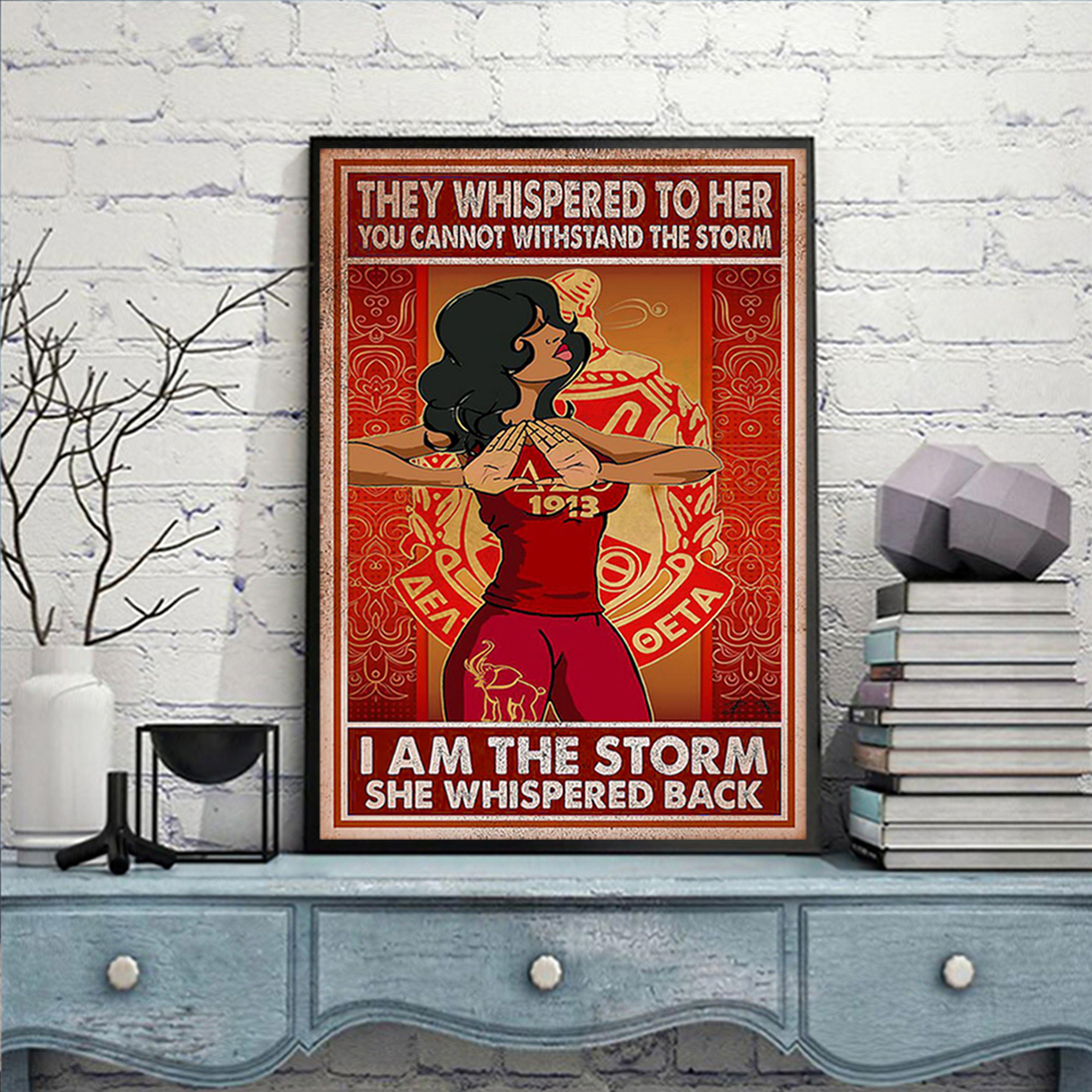 Delta girl they whispered to her you cannot withstand the storm poster A3