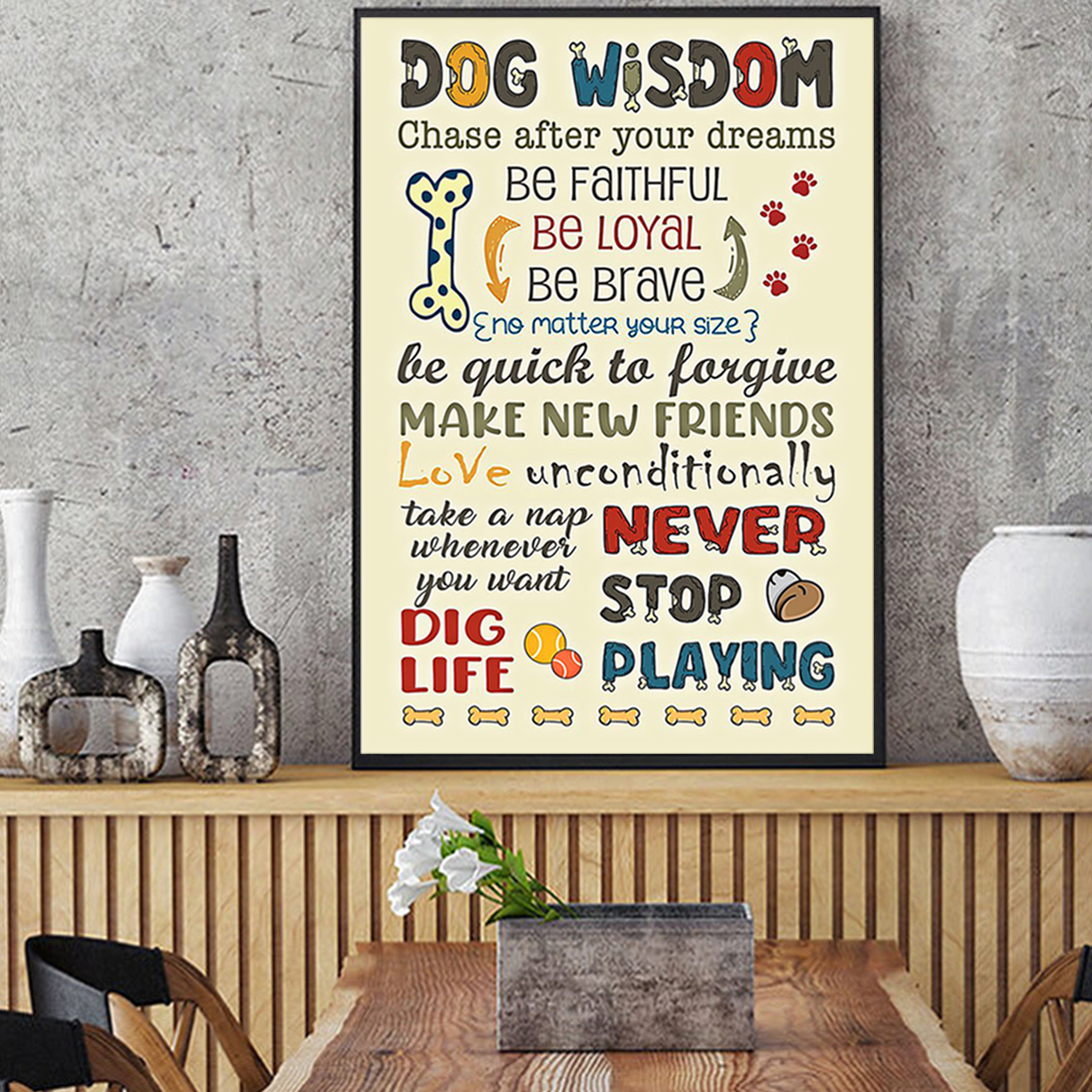 Dog wisdom chase after your dreams poster A3