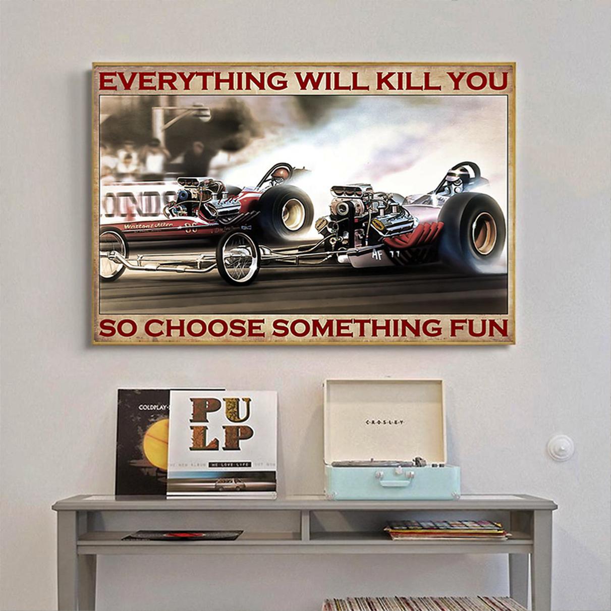 Drag racing choose something fun poster A1