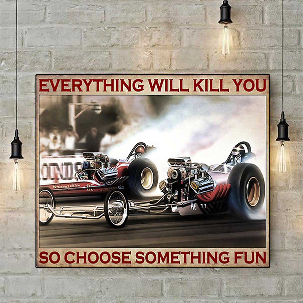 Drag racing choose something fun poster A2