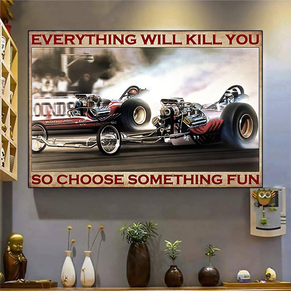 Drag racing choose something fun poster A3