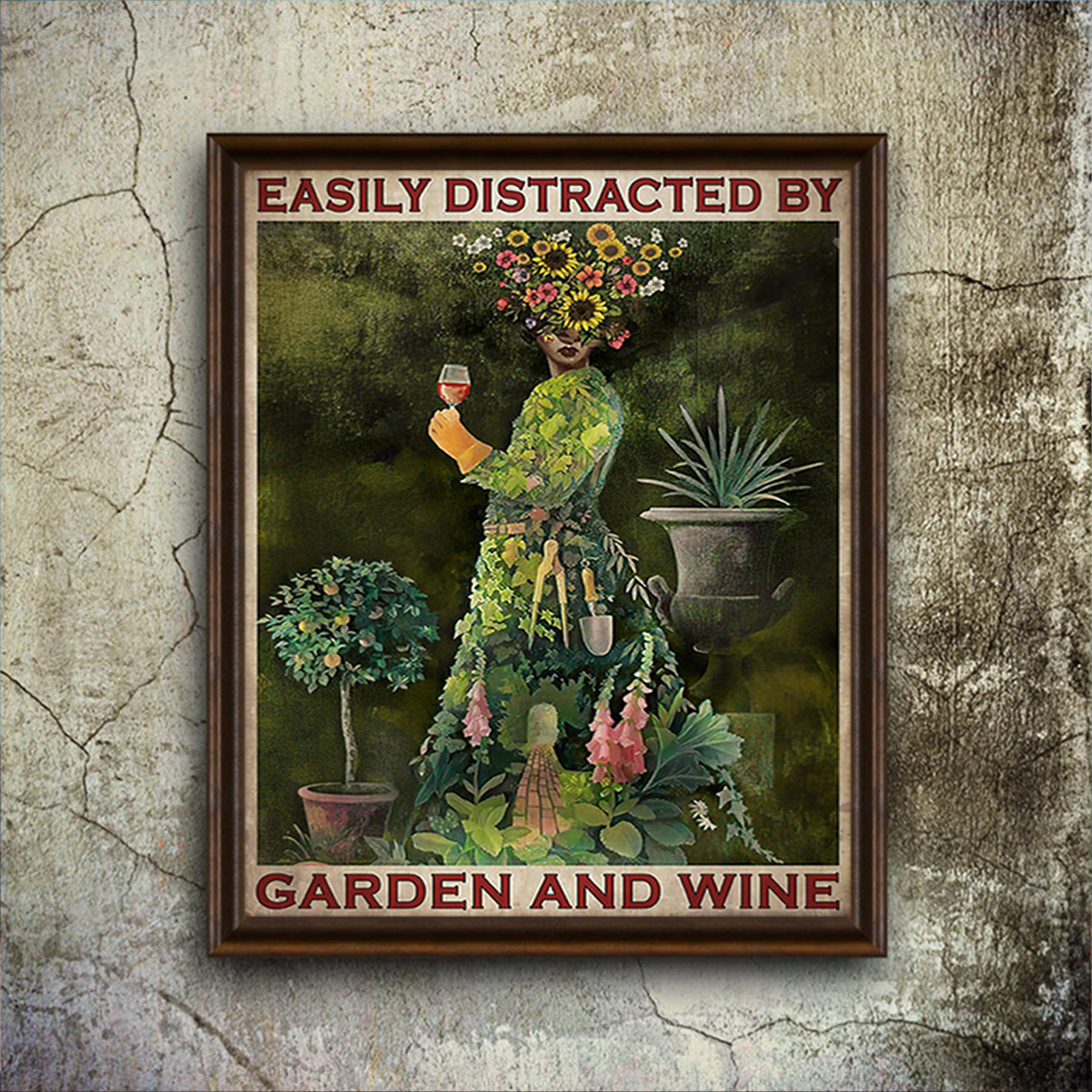 Easily distracted by garden and wine poster A3