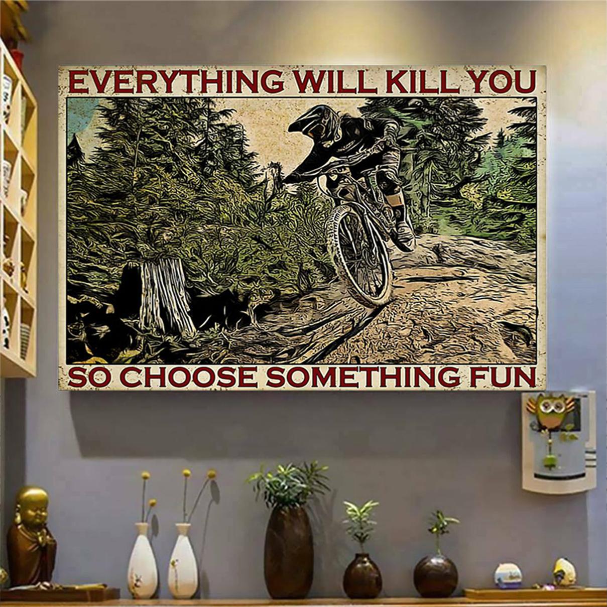 Enduro mountain bike choose something fun poster A1