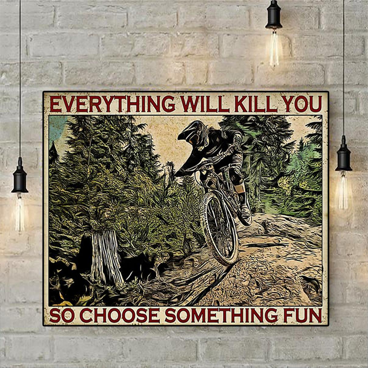 Enduro mountain bike choose something fun poster A2