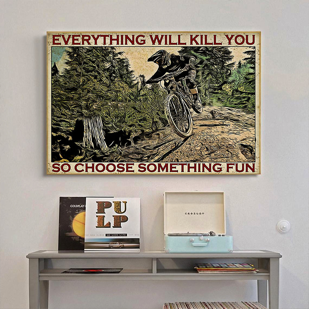 Enduro mountain bike choose something fun poster A3