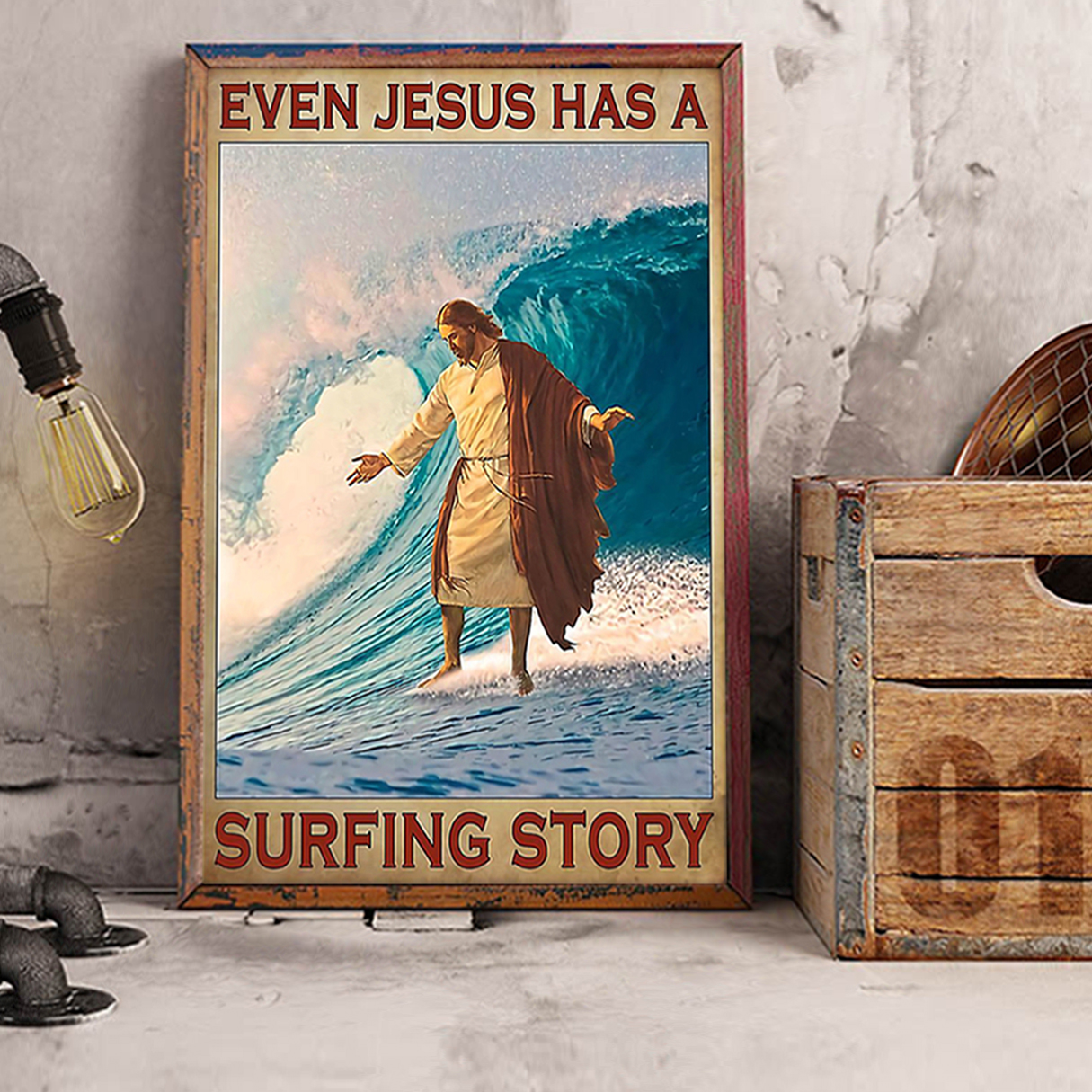 Even Jesus has a surfing story poster A3