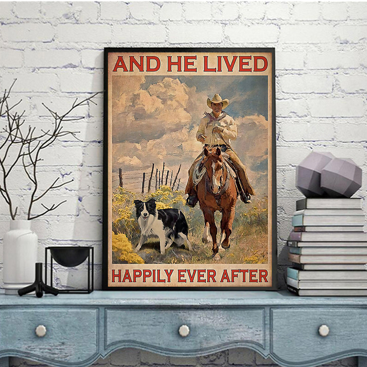 Farmer horse dog and he lived happily ever after poster A3