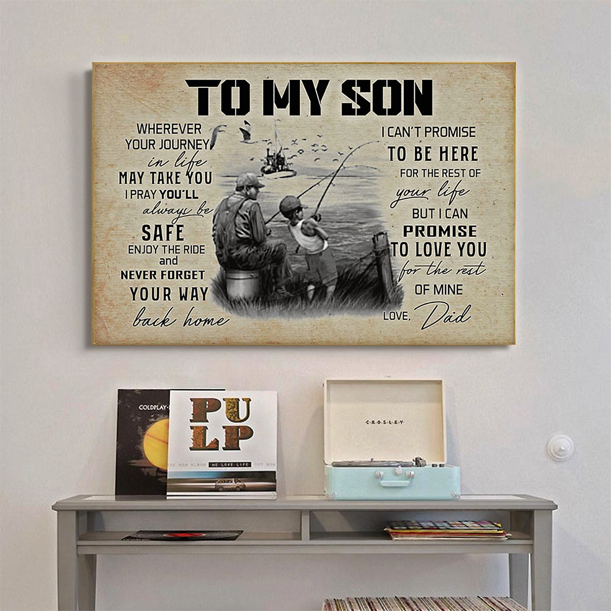 Fishing to my son love dad poster A1
