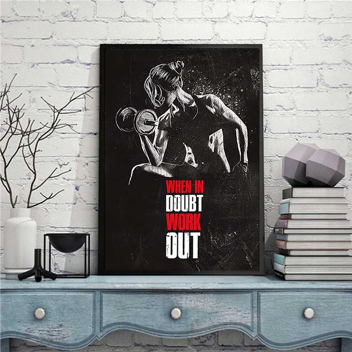 Fitness when in doubt work out poster A2