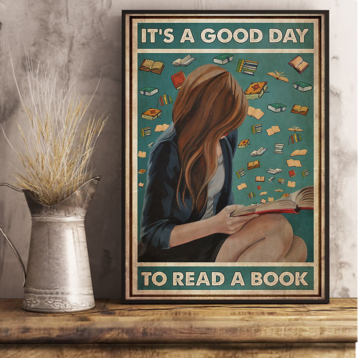 Girl it's a good day to read a book poster A1