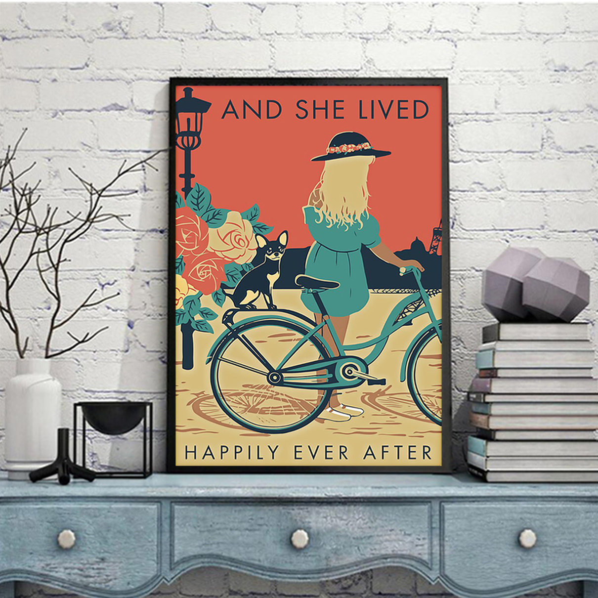 Girl with black chihuahua and she lived happily ever after poster A2