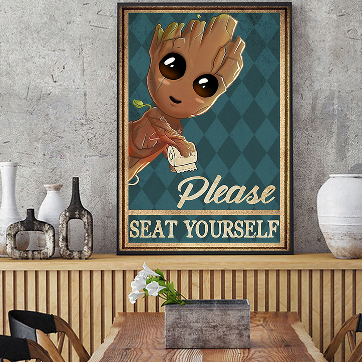 Groot please seat yourself poster A1