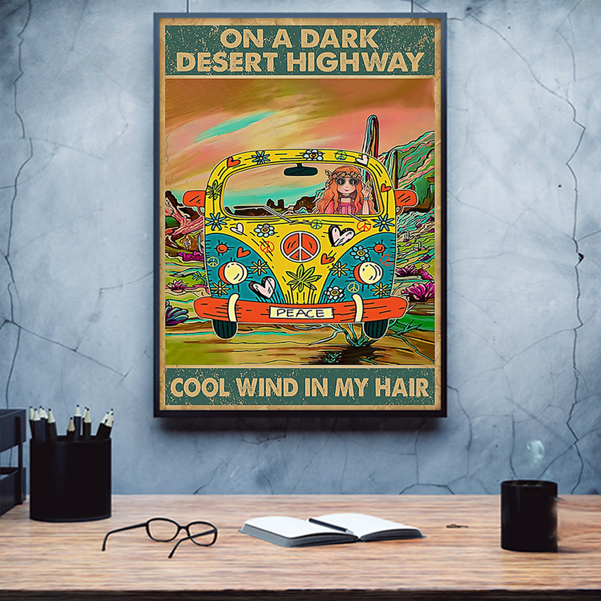 Hippie girl and car on a dark desert highway cool wind in my hair poster A2