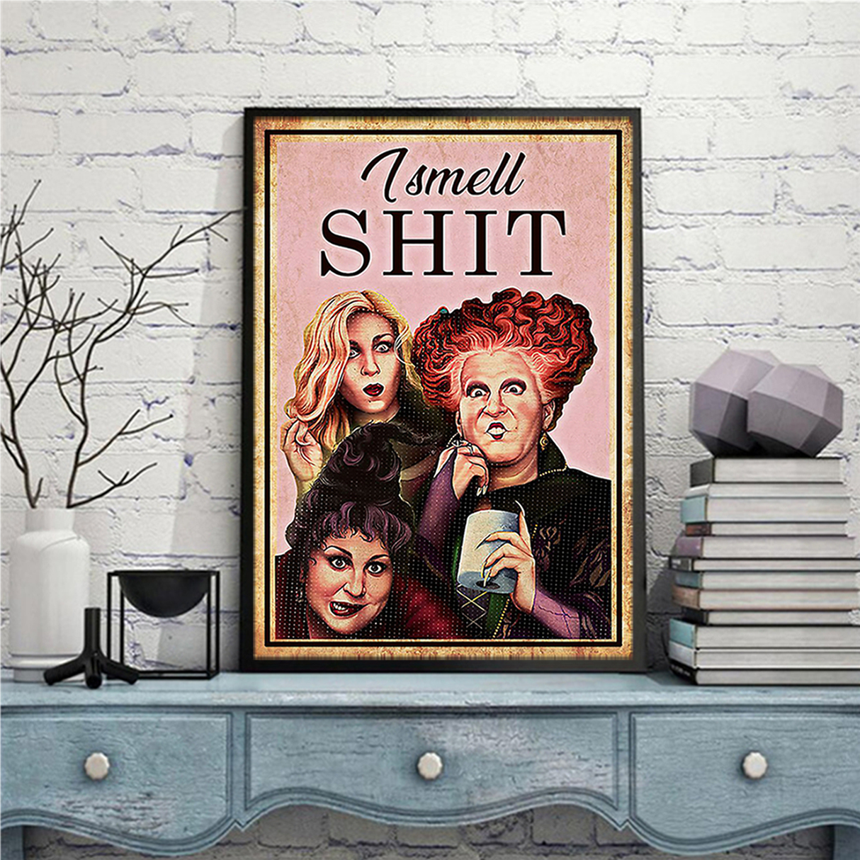 Hocus pocus I smell shit poster A1