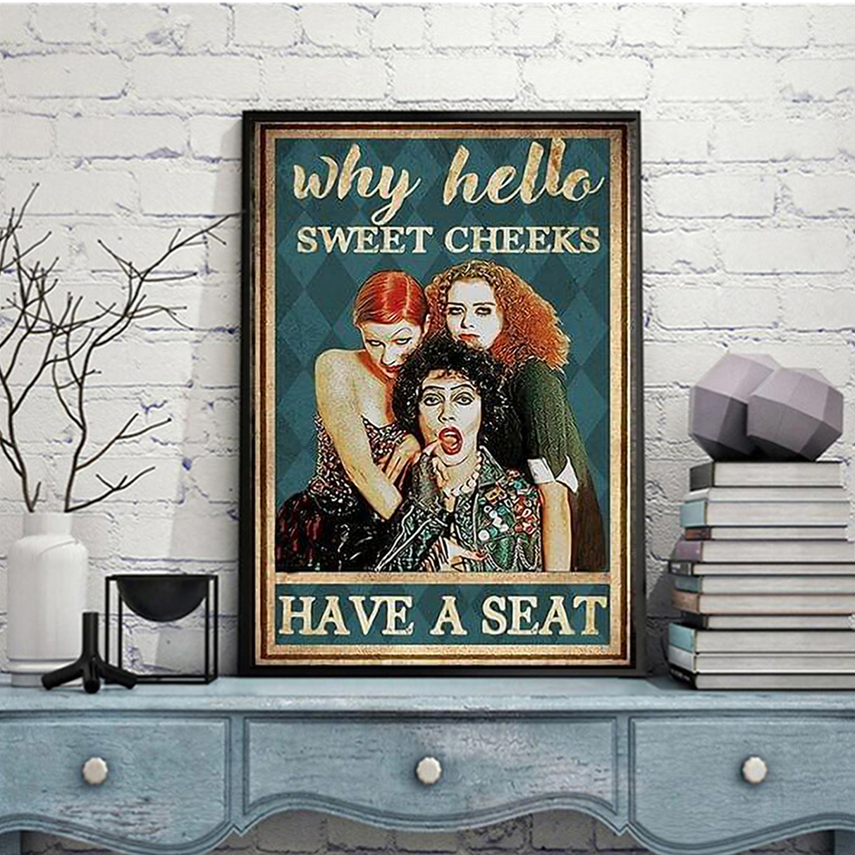 Hocus pocus why hello sweet cheeks have a seat poster A3
