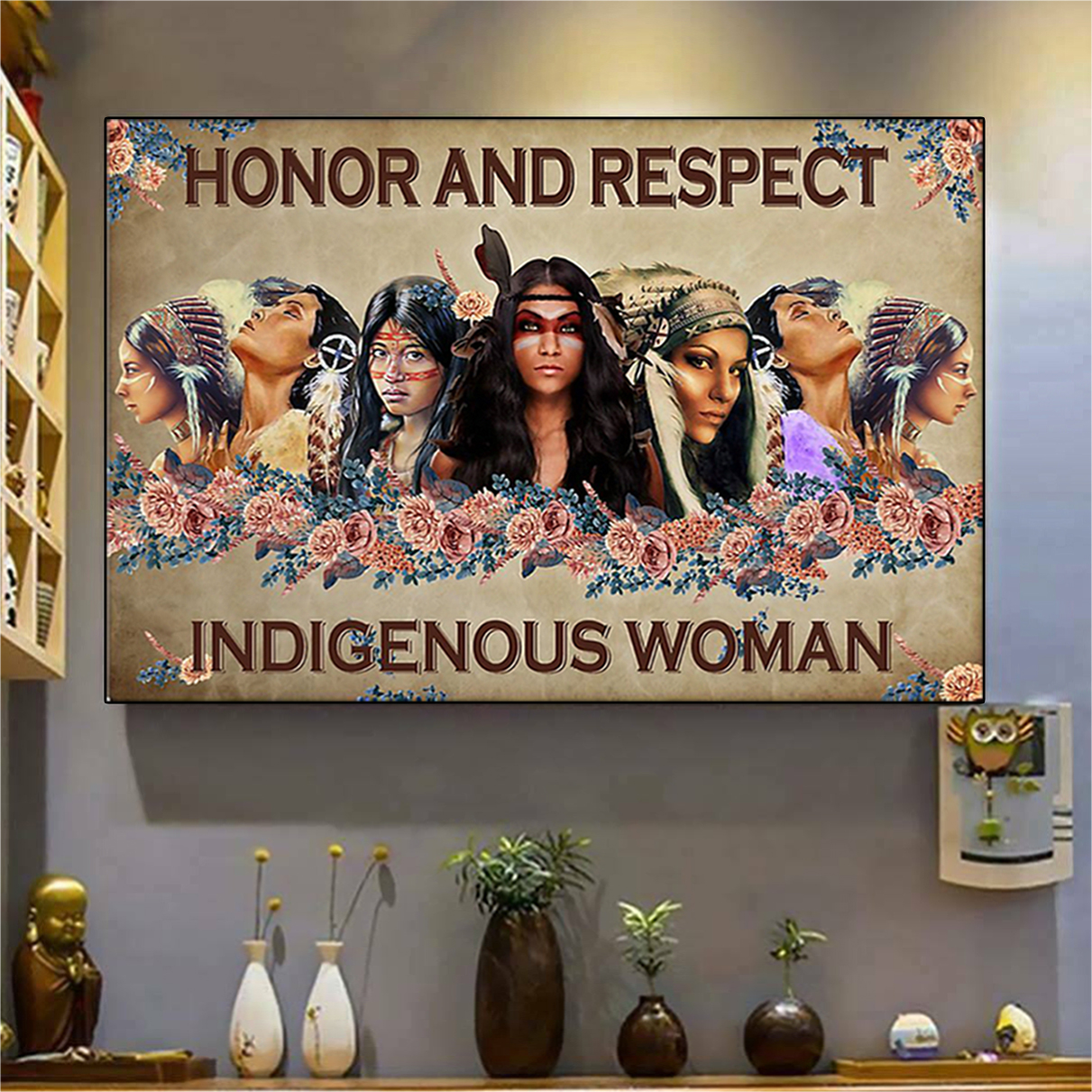 Honor and respect indigenous woman poster A2