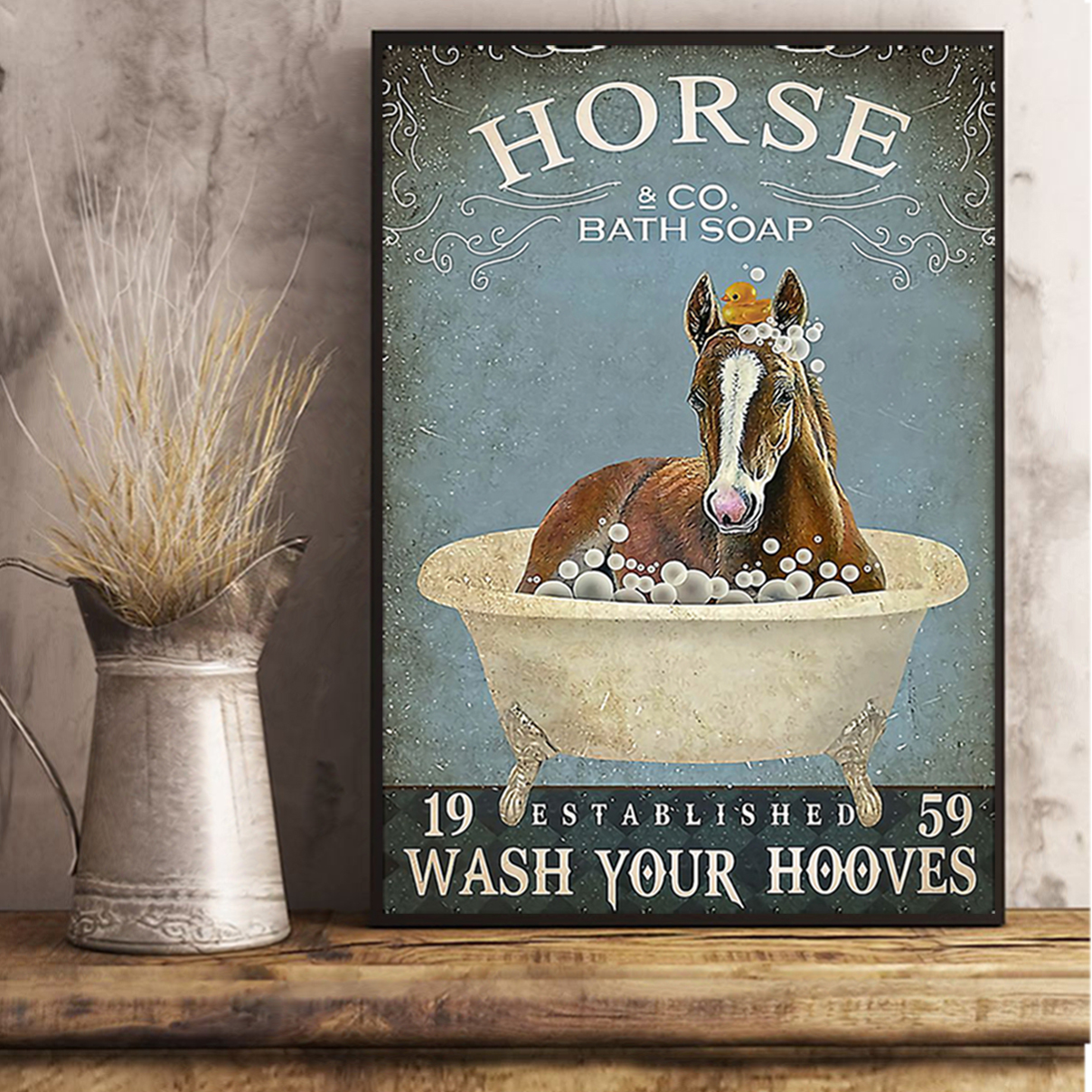 Horse and co bath soap wash your hooves poster A1