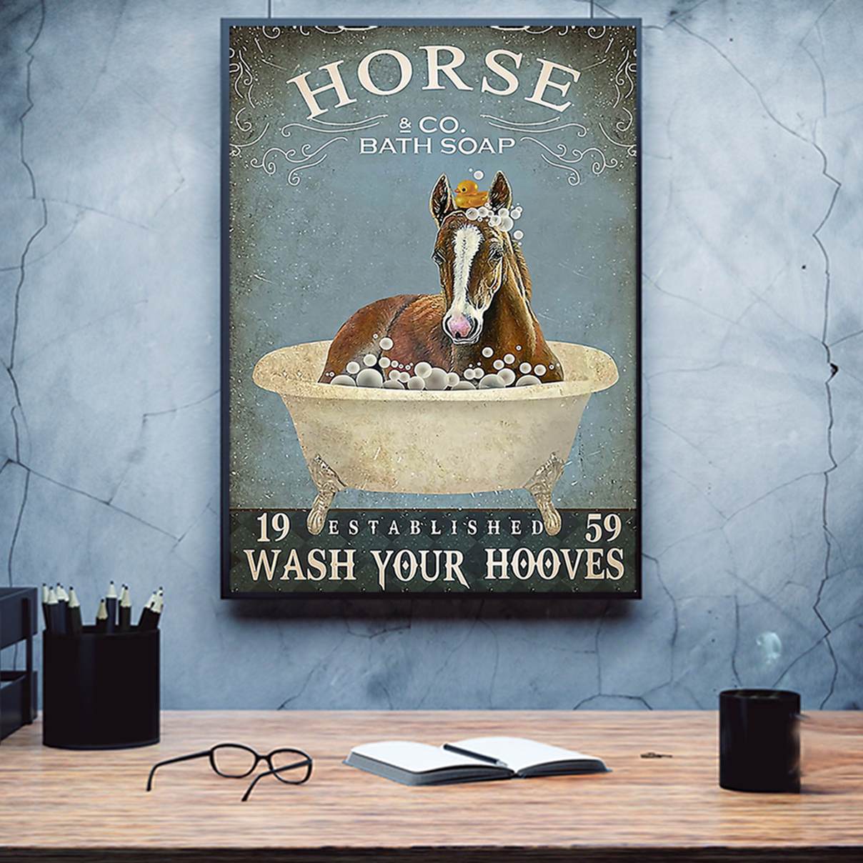 Horse and co bath soap wash your hooves poster A2