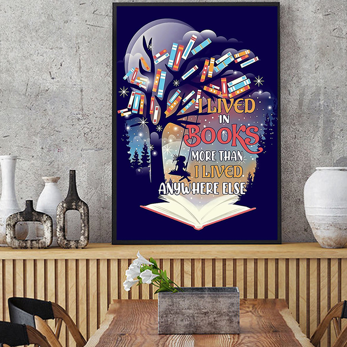 I lived in books more than I lived anywhere else poster A1