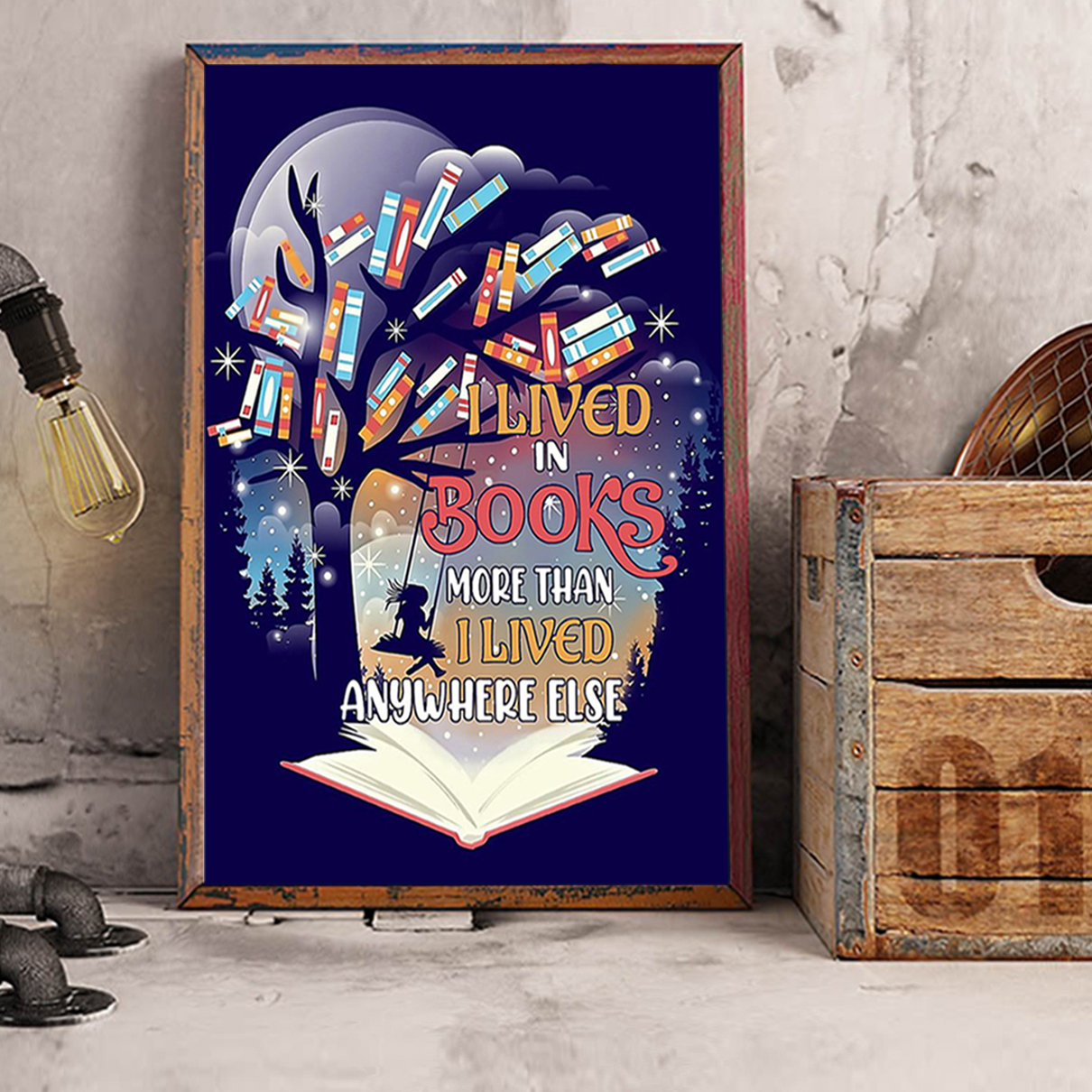 I lived in books more than I lived anywhere else poster A3