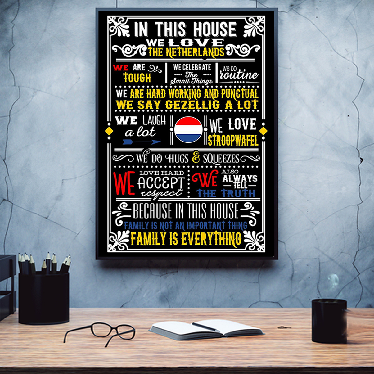 In this house we love netherlands poster A1