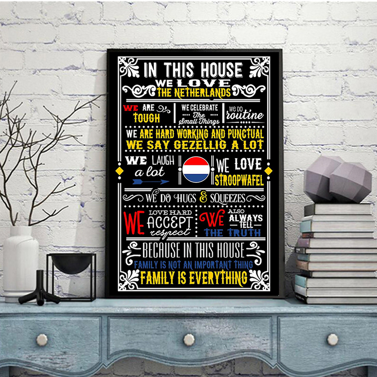 In this house we love netherlands poster A3