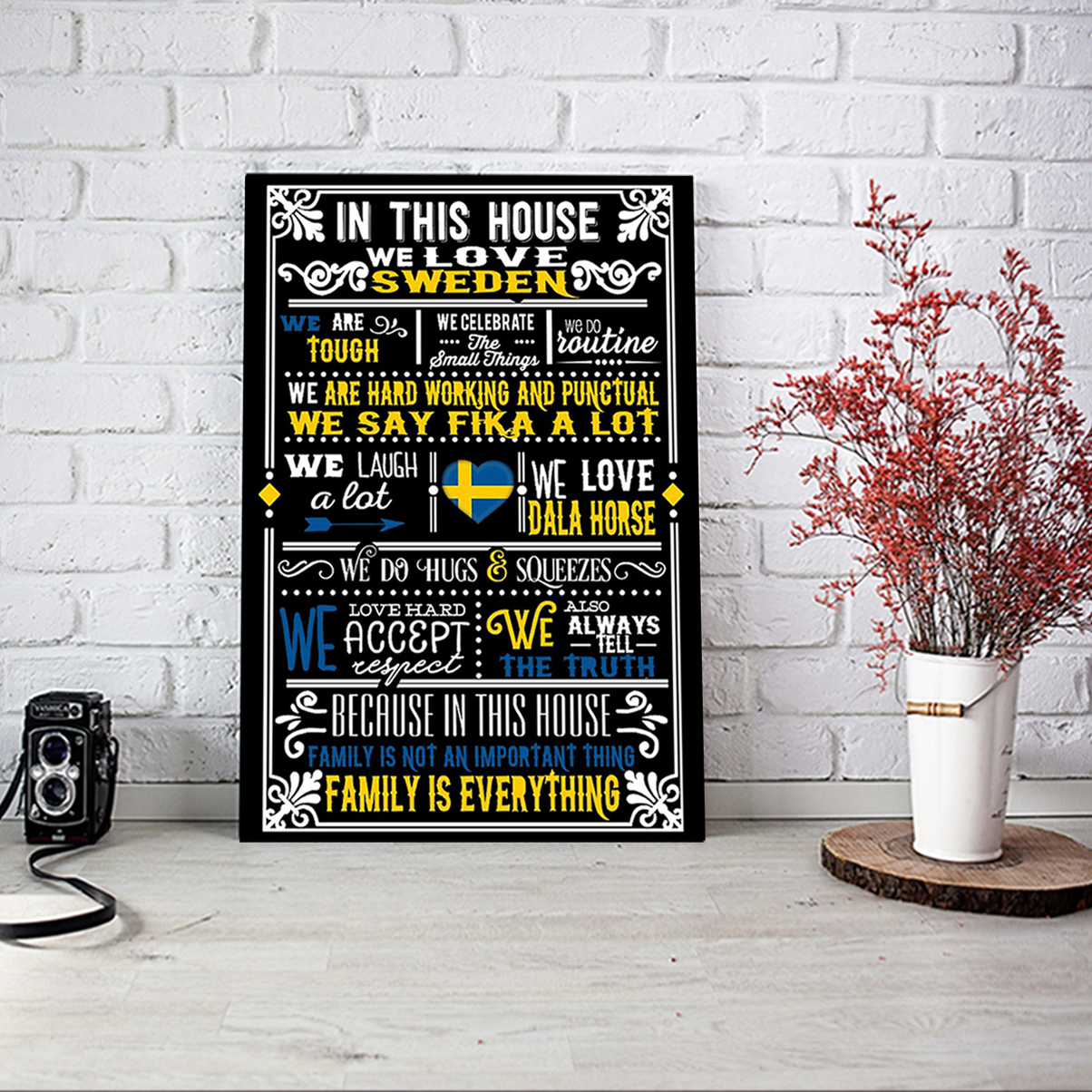 In this house we love sweden poster A1