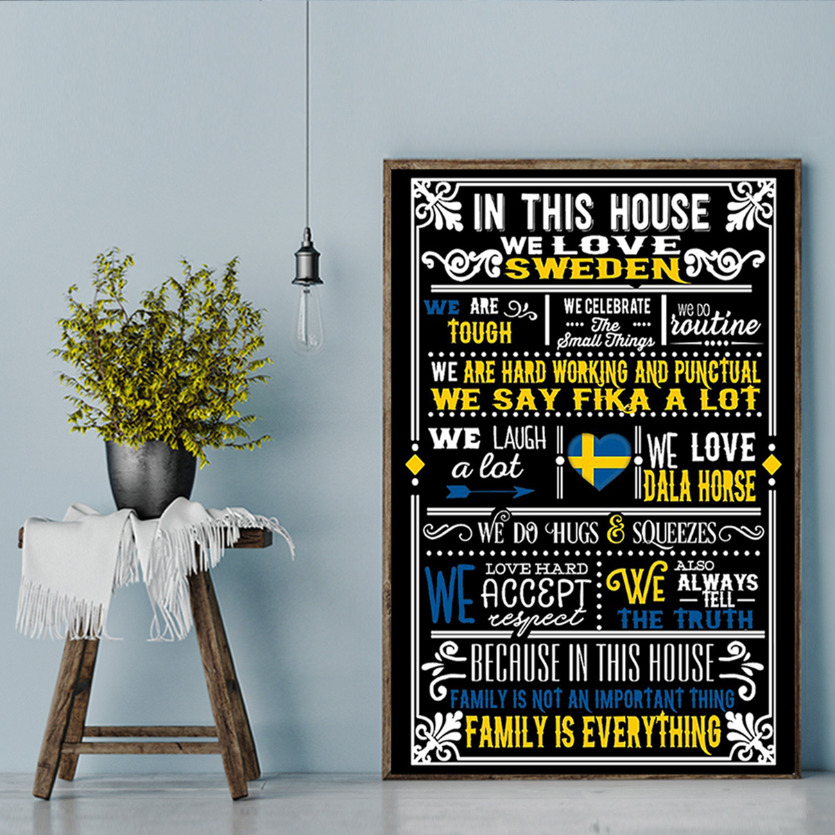 In this house we love sweden poster A2