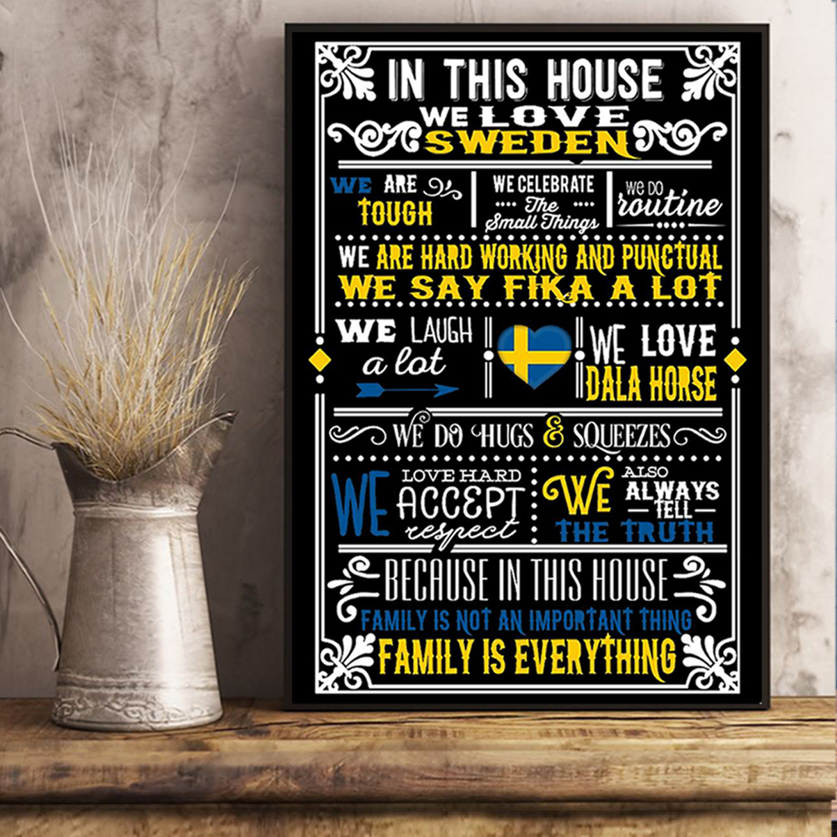 In this house we love sweden poster A3
