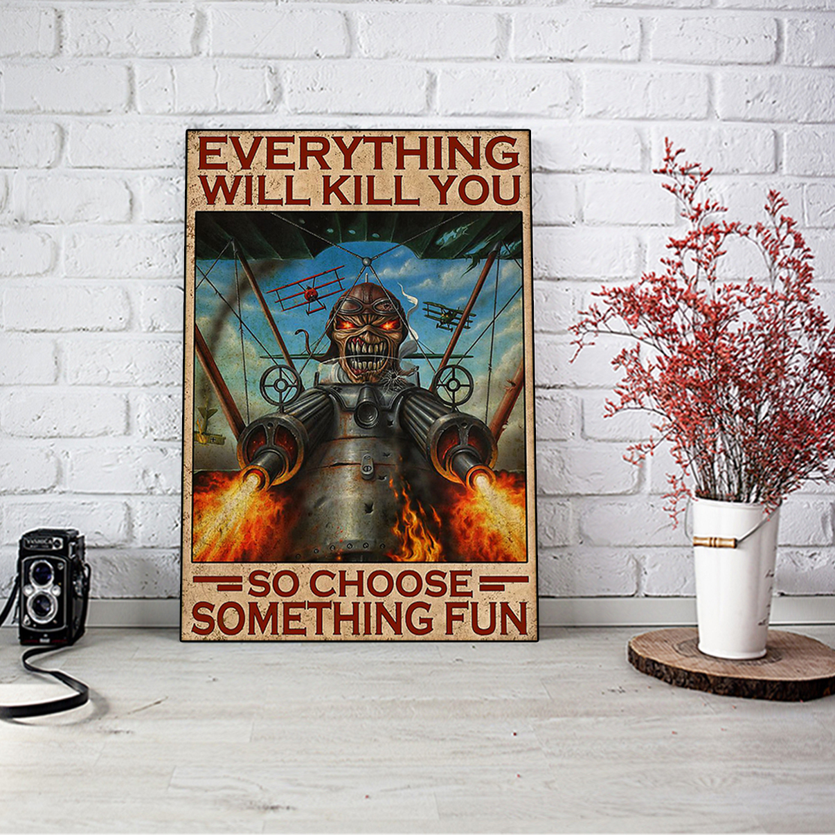 Iron maiden fighter pilot everything will kill you so choose something fun poster A3