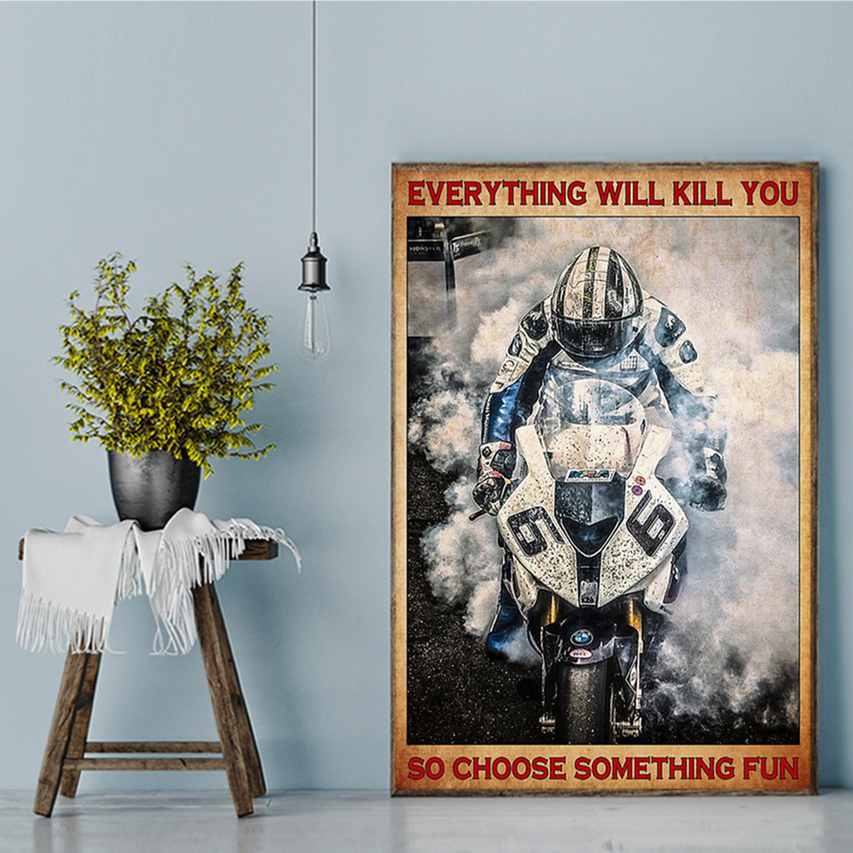 Isle of man tt everything will kill you so choose something fun poster A2