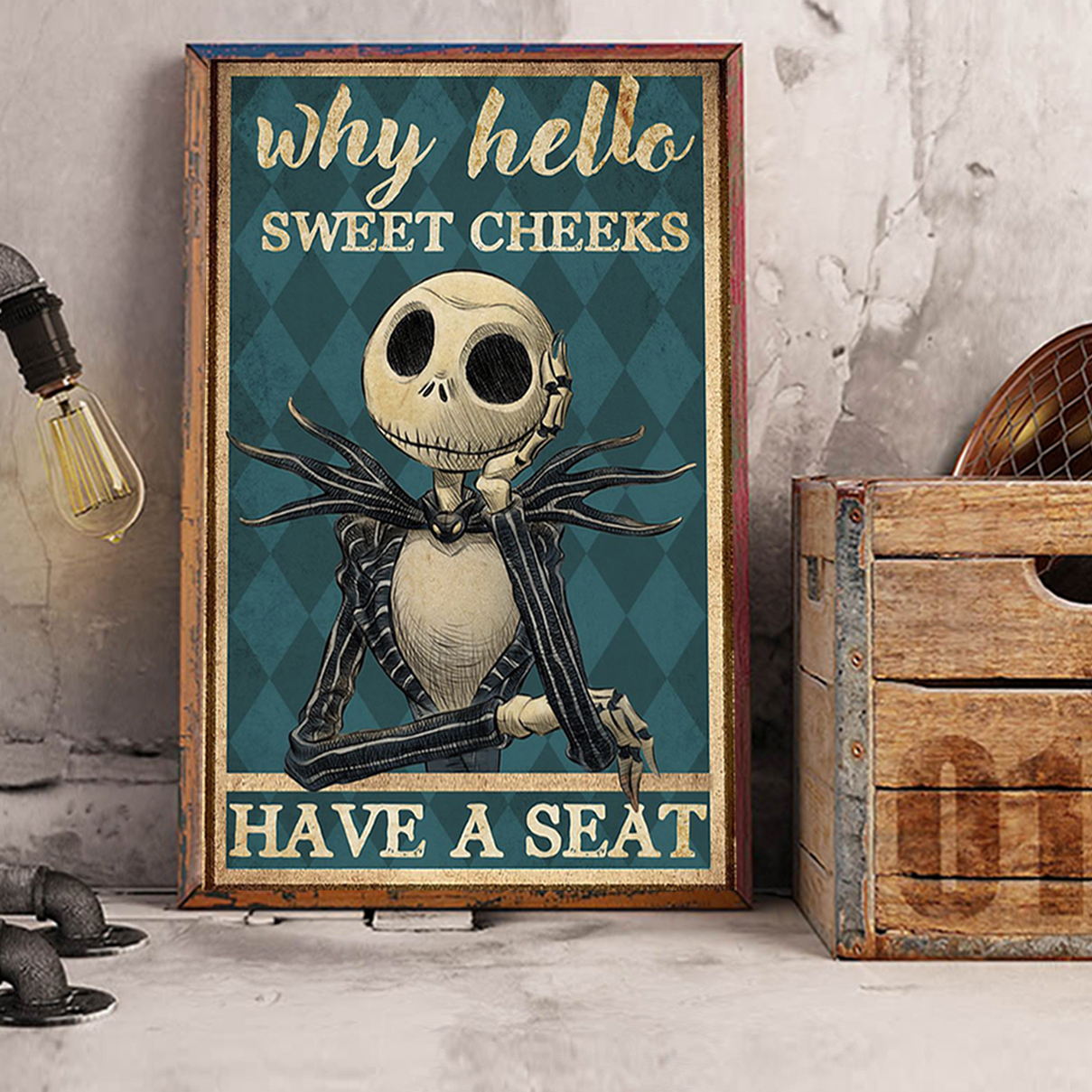 Jack Skellington sweet cheeks have a seat poster A2