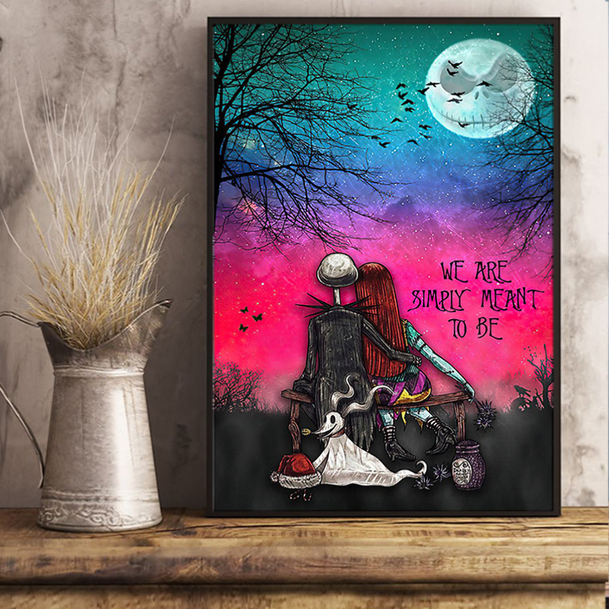 Jack skellington and sally we are simply meant to be poster A1