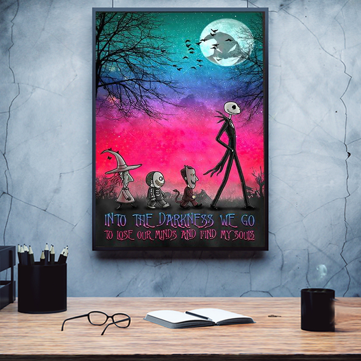 Jack skellington into the darkness we go to lose our minds poster A1