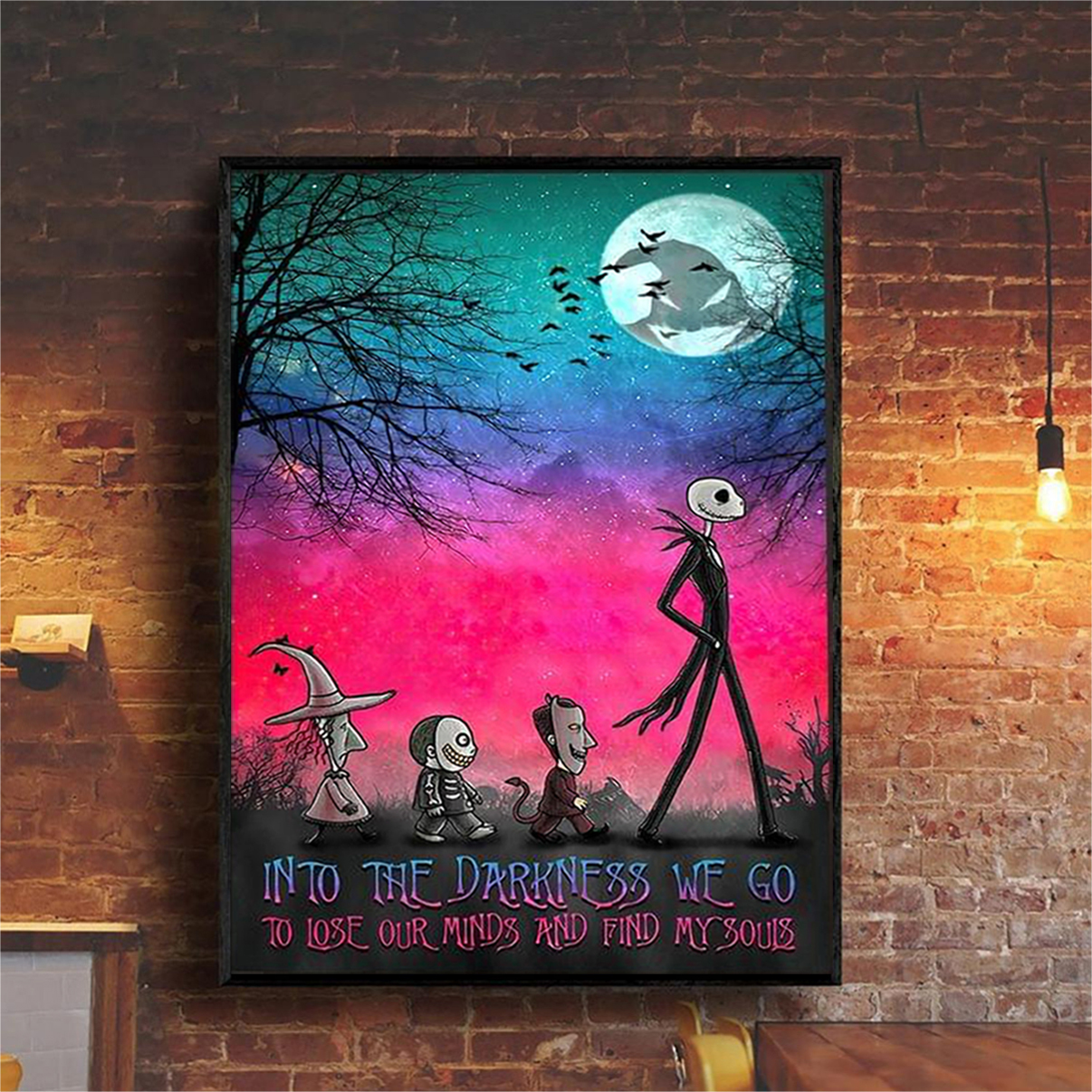 Jack skellington into the darkness we go to lose our minds poster A3