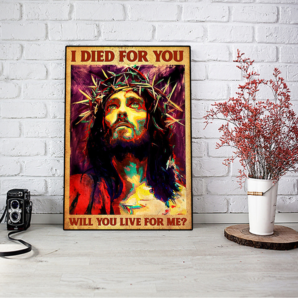 Jesus I died for you will you live for me poster A1