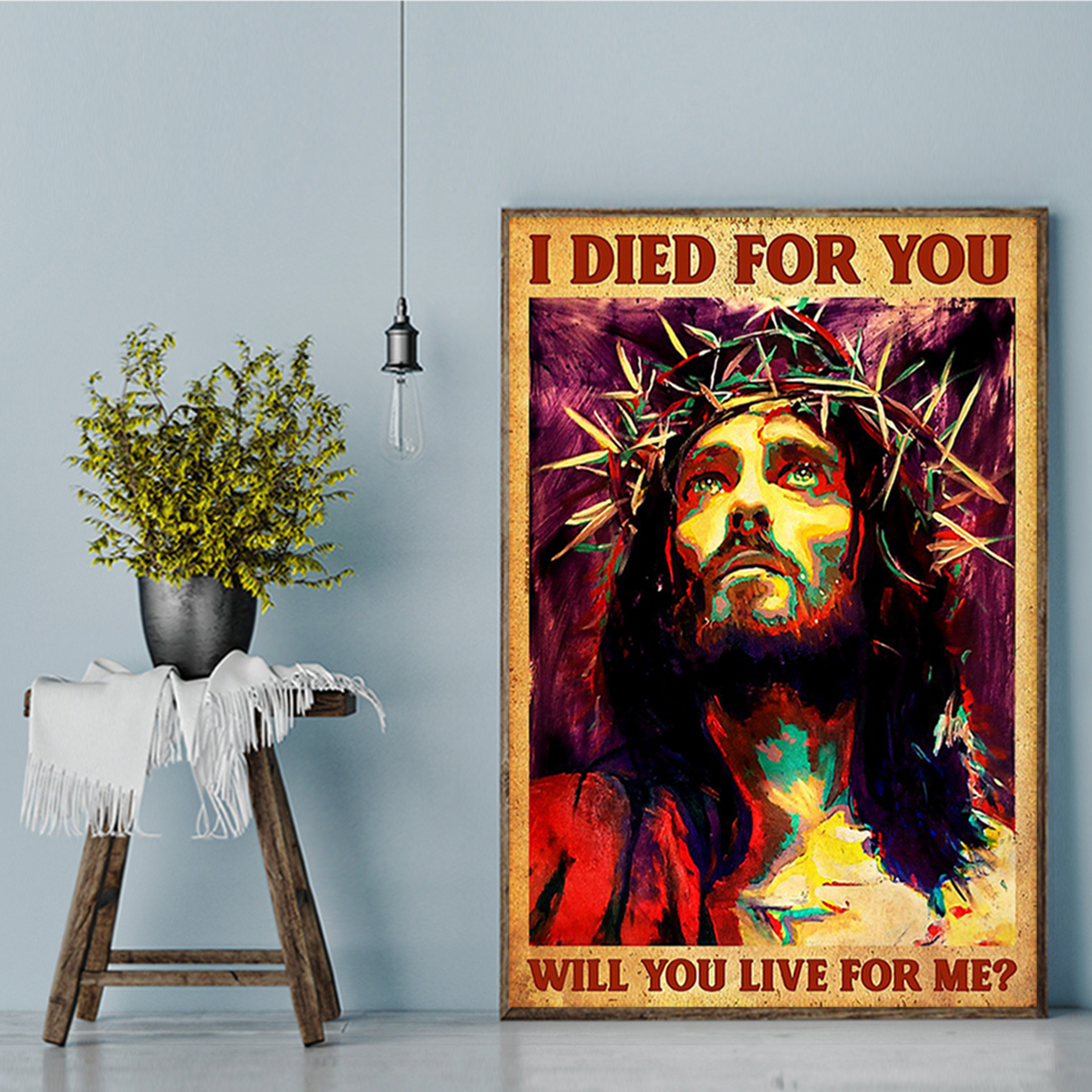 Jesus I died for you will you live for me poster A2