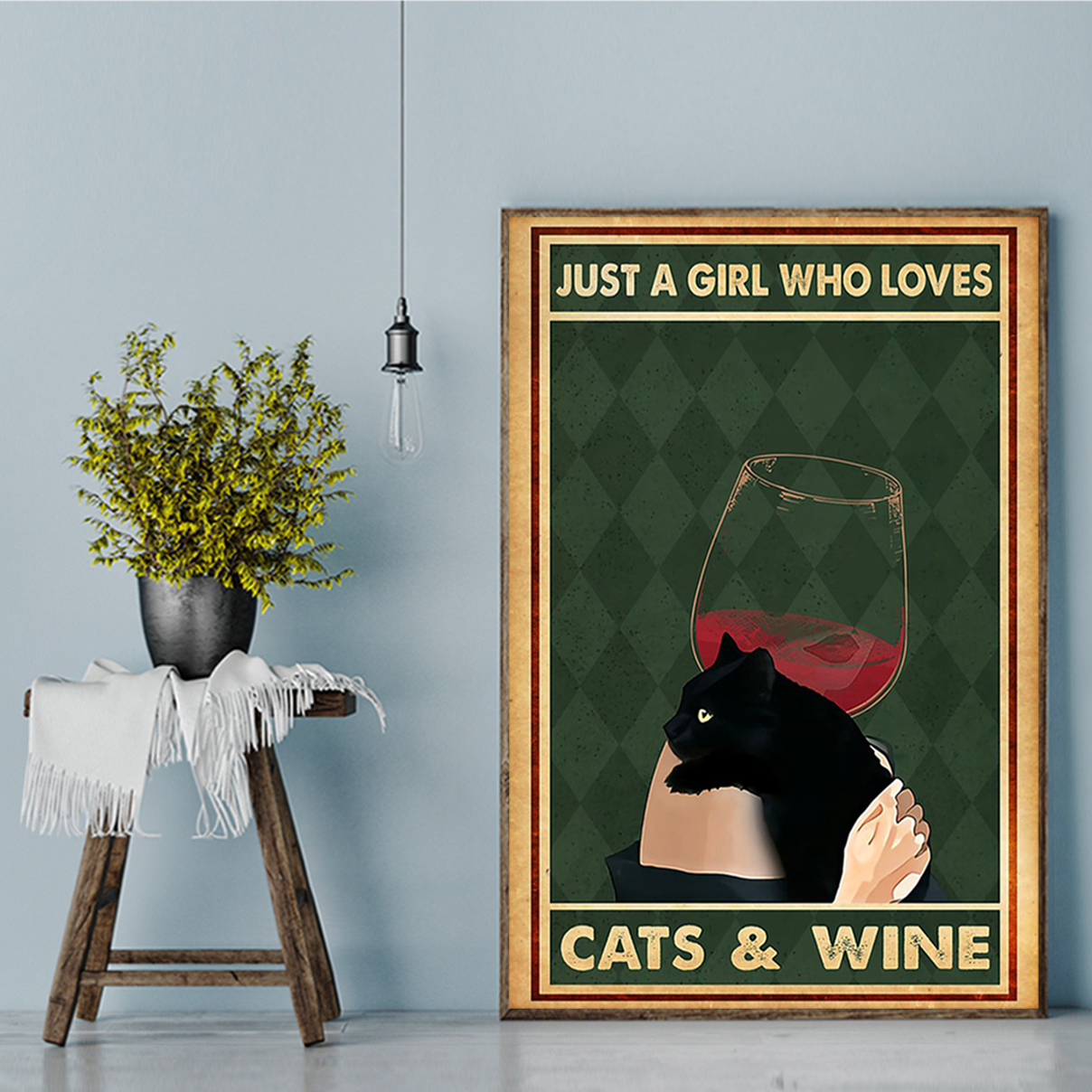Just a girl who loves cats and wine poster A1