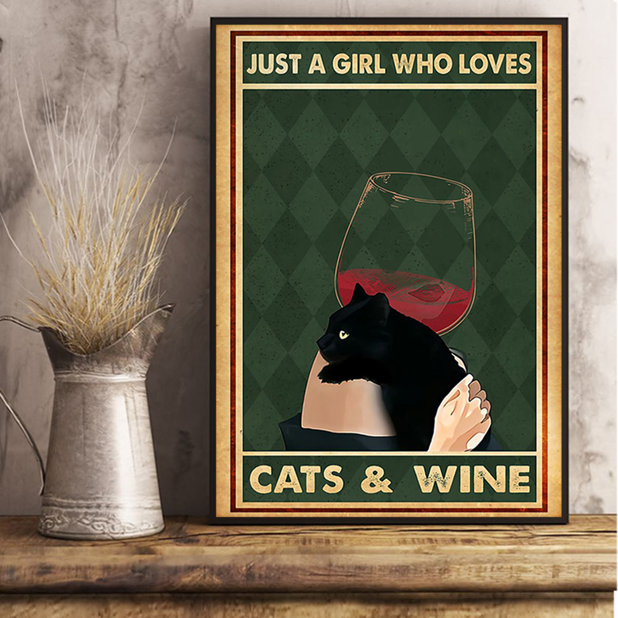 Just a girl who loves cats and wine poster A2