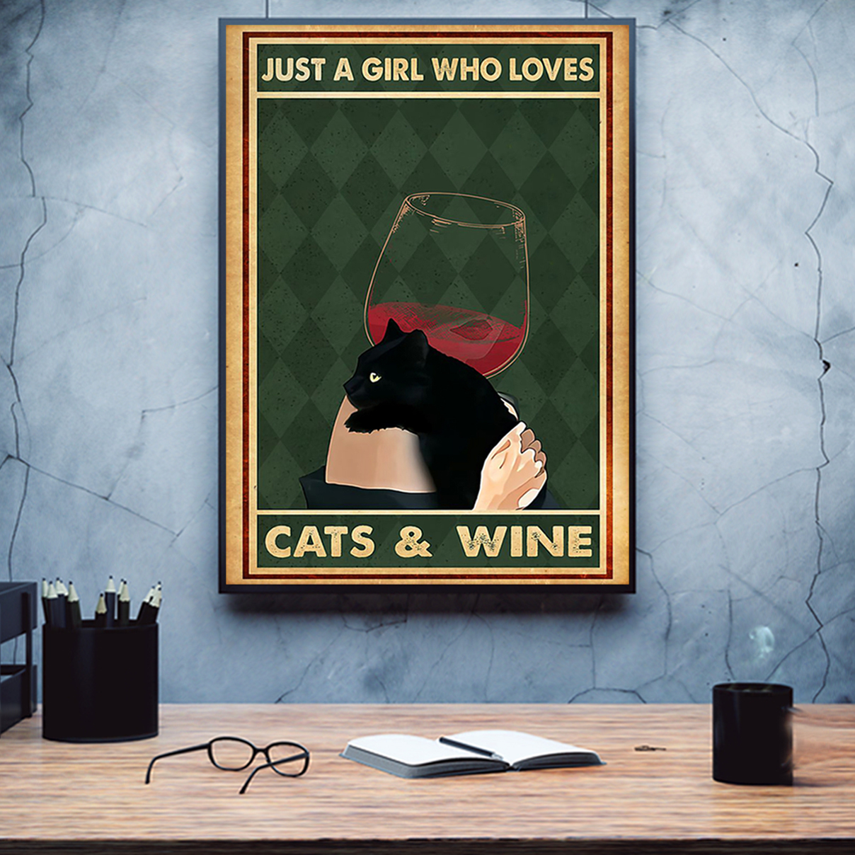 Just a girl who loves cats and wine poster A3