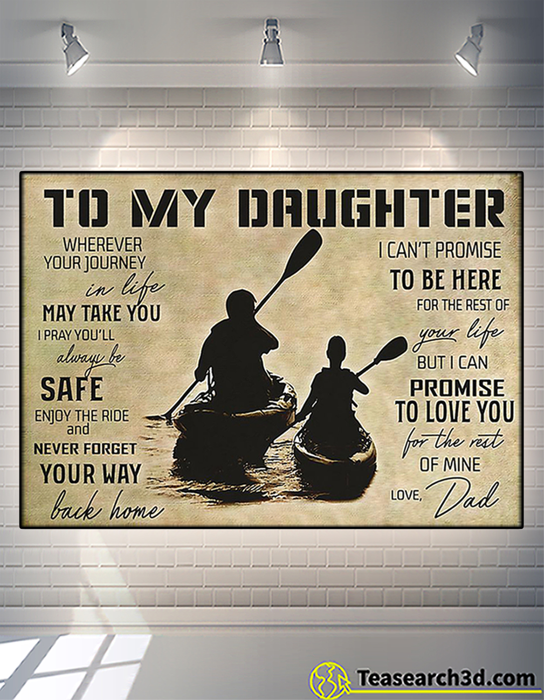 Kayaking to my daughter love dad poster A2