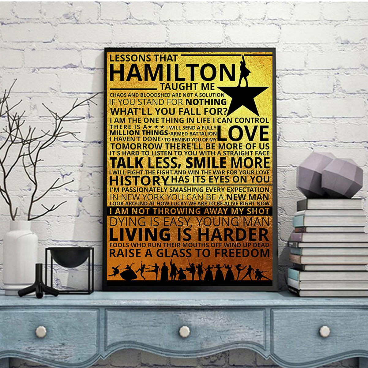 Lessons hamilton taught me poster A1