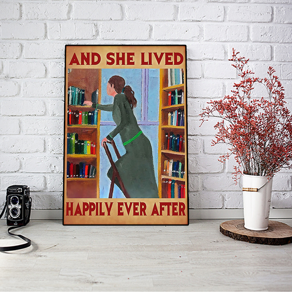 Librarian and she lived happily ever after poster A1